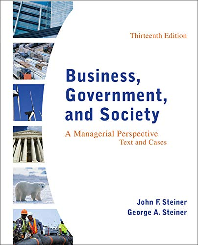 9780078112676: Business, Government, and Society: A Managerial Perspective, Text and Cases, 13th Edition