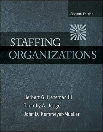 9780078112683: Staffing Organizations