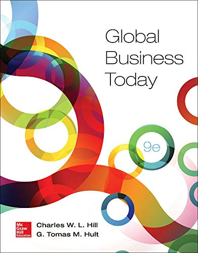 Global Business Today: Hill, Charles W. L.; Hult, G. Tomas M.