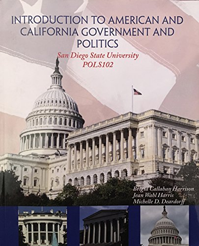 9780078115783: Introduction to American and California Government and Politics (American Democracy Now 3rd Edition) by Harris, Deardorff Harrison (2013-05-03)