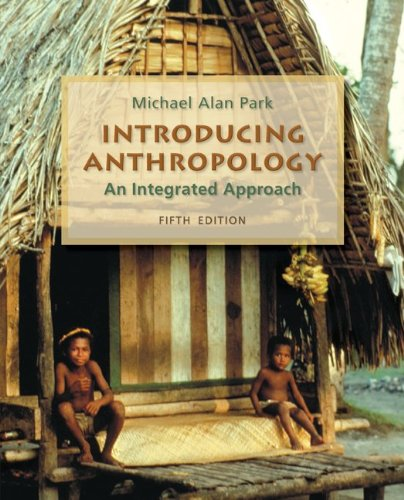 9780078116957: Introducing Anthropology: An Integrated Approach