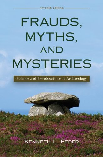 9780078116971: Frauds, Myths, and Mysteries: Science and Pseudoscience in Archaeology