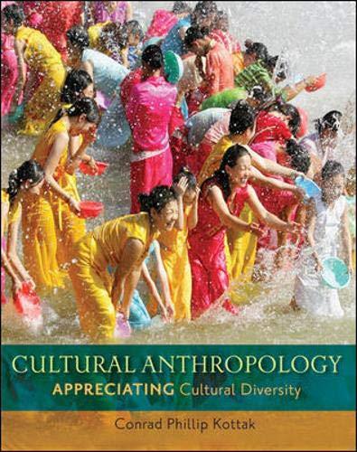 9780078116988: Cultural Anthropology Appreciating Cultural Diversity