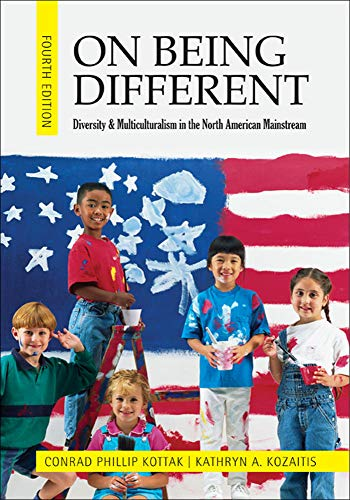9780078117015: On Being Different: Diversity and Multiculturalism in the North American Mainstream