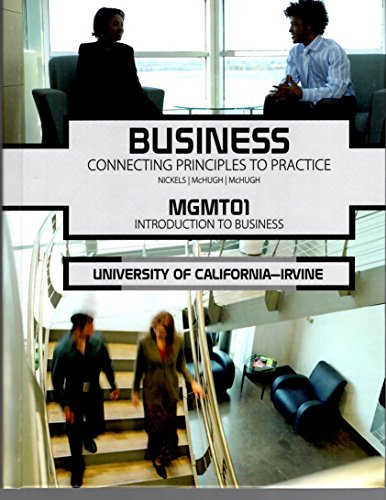 9780078118524: Business Connecting Principles to Practice Mgmt01 UCI