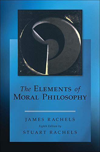 9780078119064: The Elements of Moral Philosophy (Philosophy & Religion)