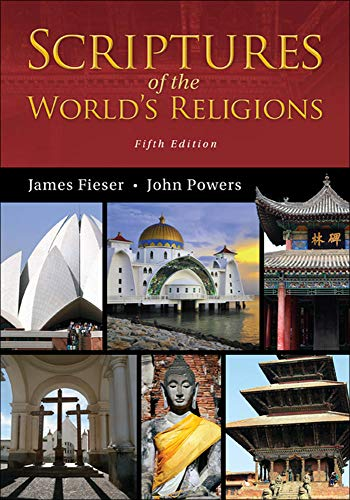 Scriptures of the World's Religions: Fieser, James; Powers, John