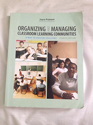 Organizing and Managing: Classroom Learning Communities