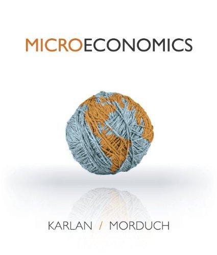 MICROECONOMICS-EARLY RELEASE: Dean Karlan, Jonathan