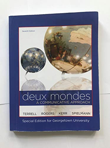9780078123498: Deux Mondes a Communicative Approach: Special Edition for Georgetown University