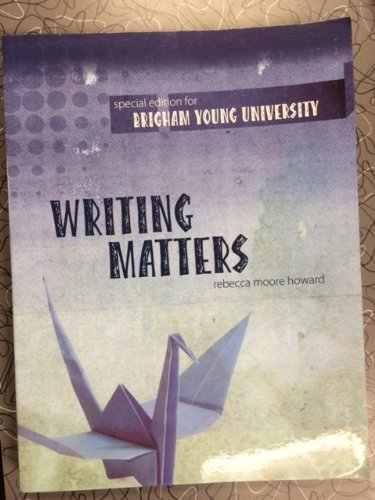 9780078124624: Writing Matters (2nd Custom Edition for BYU)