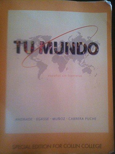 9780078124730: Tu Mundo Espanol Sin Fronteras - Special Edition for Collin College
