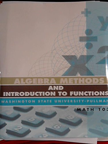 9780078125140: Algebra Methods and Introduction to Functions Washington State University-Pullman