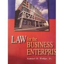 9780078126376: Law for the Business Enterprise