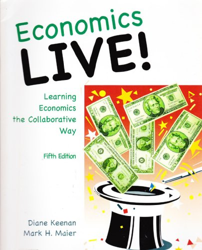 9780078126468: Economics Live!: Learning Economics the Collaborative Way