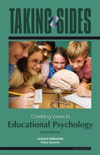 Taking Sides: Clashing Views in Educational Psychology: Abbeduto,Leonard, Symons,Frank