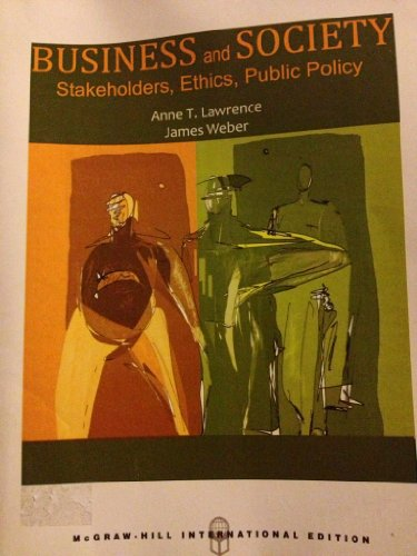 9780078130052: Business and Society Stakeholders, Ethics, Public Policy