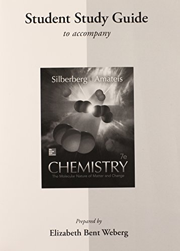 9780078131615: Student Study Guide for Silberberg Chemistry: The Molecular Nature of Matter and Change
