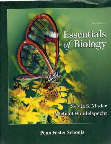 Essentials of Biology - Custom Edition: Sylvia S. Mader,