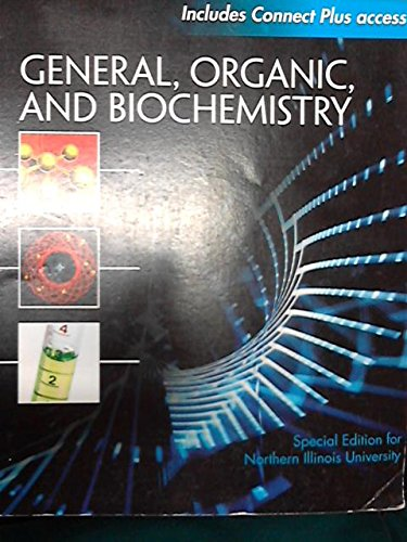 9780078135736: General, Organic, and Biochemistry Special Edition for Northern Illinois University
