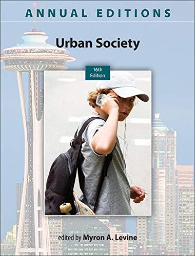 Annual Editions: Urban Society, 16/e: Levine, Myron