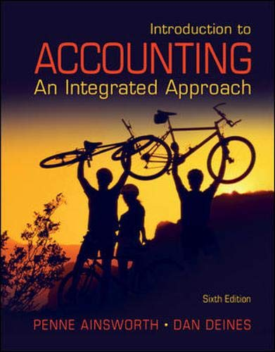 Introduction to Accounting: An Integrated Approach: Ainsworth, Penne; Deines,