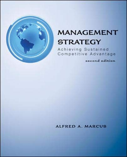 9780078137129: Management Strategy: Achieving Sustained Competitive Advantage