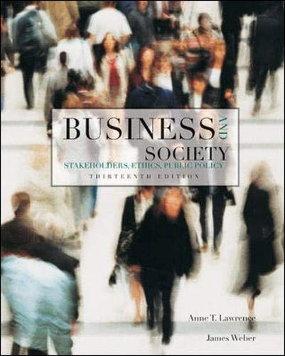 9780078137150: Business and Society: Stakeholders, Ethics, Public Policy, 13th Edition