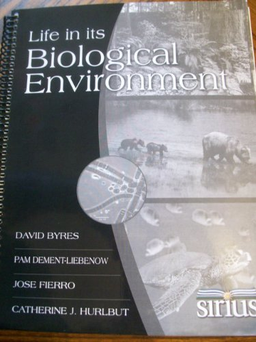 9780078137730: Life in Its Biological Environment (Florida Comm. College)
