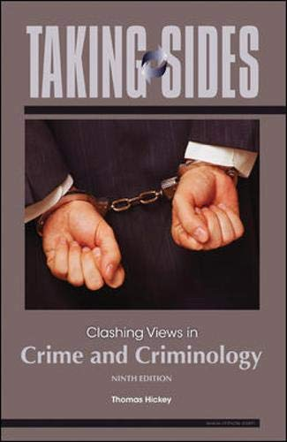 9780078139437: Taking Sides: Clashing Views in Crime and Criminology