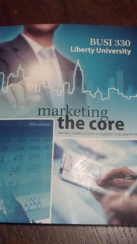9780078139987: Liberty University Busi 330 Revised: Marketing the Core 5th Ed. Kerin (With connect plus card)