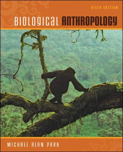 9780078140006: Biological Anthropology