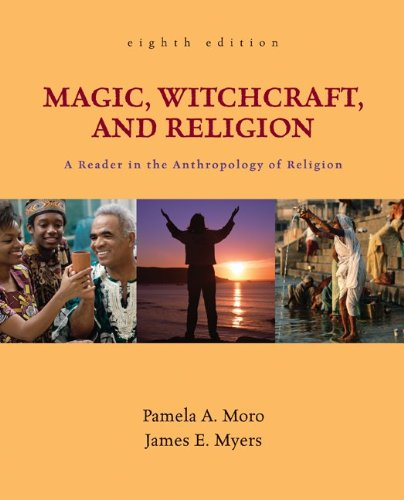 9780078140013: Magic, Witchcraft, and Religion: A Reader in the Anthropology of Religion