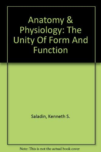 9780078158964: Anatomy & Physiology: The Unity Of Form And Function
