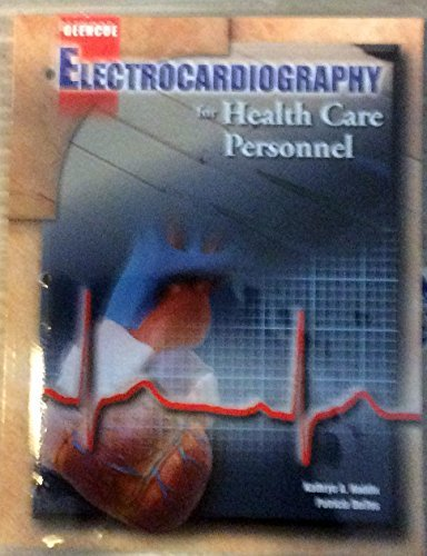 9780078203091: Electrocardiography for Health Care Personnel, Student Text