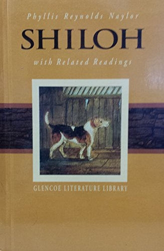 Shiloh and Related Readings (Glencoe Literature Library): Phyllis Reynolds Naylor