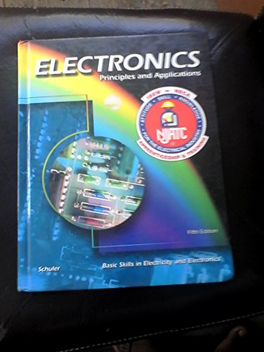 9780078203800: Electronics Principles and Applications