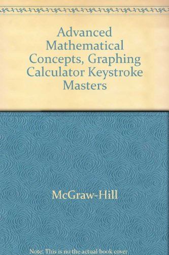 9780078203909: Advanced Mathematical Concepts, Graphing Calculator Keystroke Masters