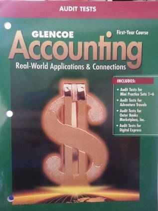 9780078204418: Glencoe Accounting First-Year Course Audit Tests. (Paperback)