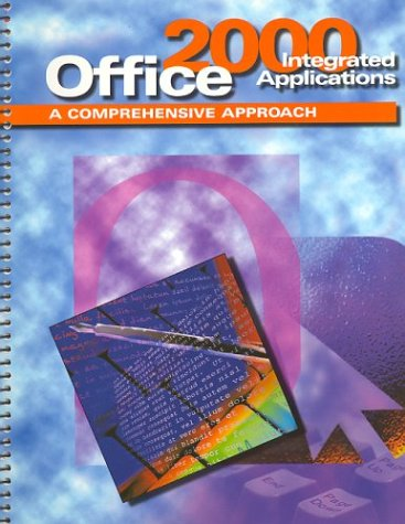 9780078204821: MS Office 2000 Integrated Activities: A Comprehensive Approach, Text-Workbook