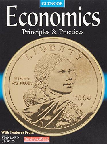 9780078204876: Glencoe Economics: Principles & Practices
