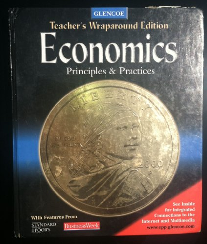 9780078204883: Teacher's Edition: TE Economics Principles & Practices