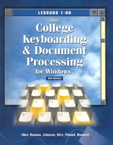 9780078205163: Greg College Keyboarding and Document Processing for Windows: Lessons 1-60