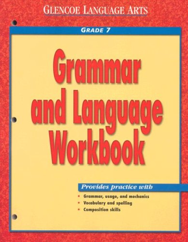 9780078205408: Glencoe Language Arts Grammar And Language Workbook Grade 7