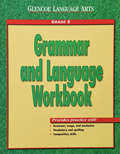 9780078205415: Glencoe Language Arts Grammar And Language Workbook Grade 8
