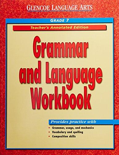 9780078205439: Glencoe Language Arts: Grammar and Language Workbook Teacher's Annotated Edition Grade 7