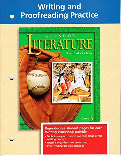 9780078205699: Glencoe Literature: Course 3: Writing and Proofreading Practice