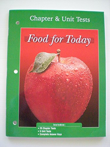 9780078207051: Food for Today Chapter & Unit Tests (Food For Today Chapter & Unit Tests)