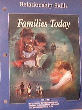 9780078207099: Families Today: Relationship Skills
