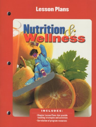9780078208409: Nutrition & Wellness Lesson Plans